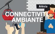 Mot de l'innovation : connectivité ambiante